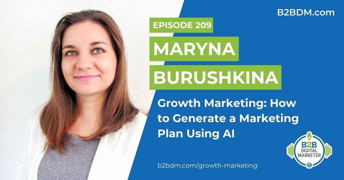 209 Maryna Burushkina - Growth Marketing How to Generate a Marketing Plan Using AI 1200x628