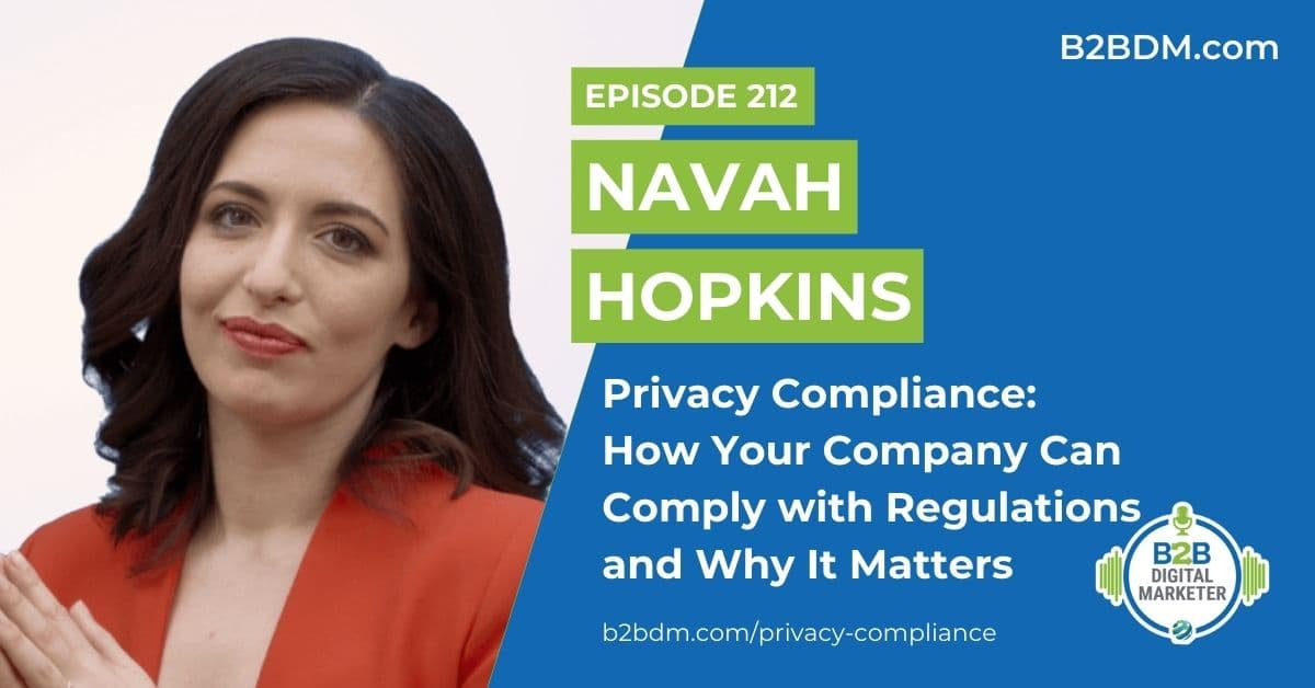 212 Nava Hopkins - Privacy Compliance How Your Company Can Comply with Regulations and Why It Matters 1200x628