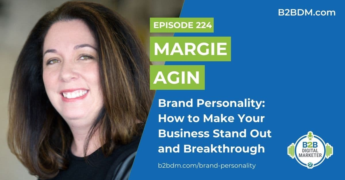 224 Margie Agin - Brand Personality How to Make Your Business Stand Out and Breakthrough 1200x628