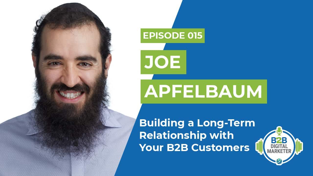 Building a Long-Term Relationship Joe Apfelbaum