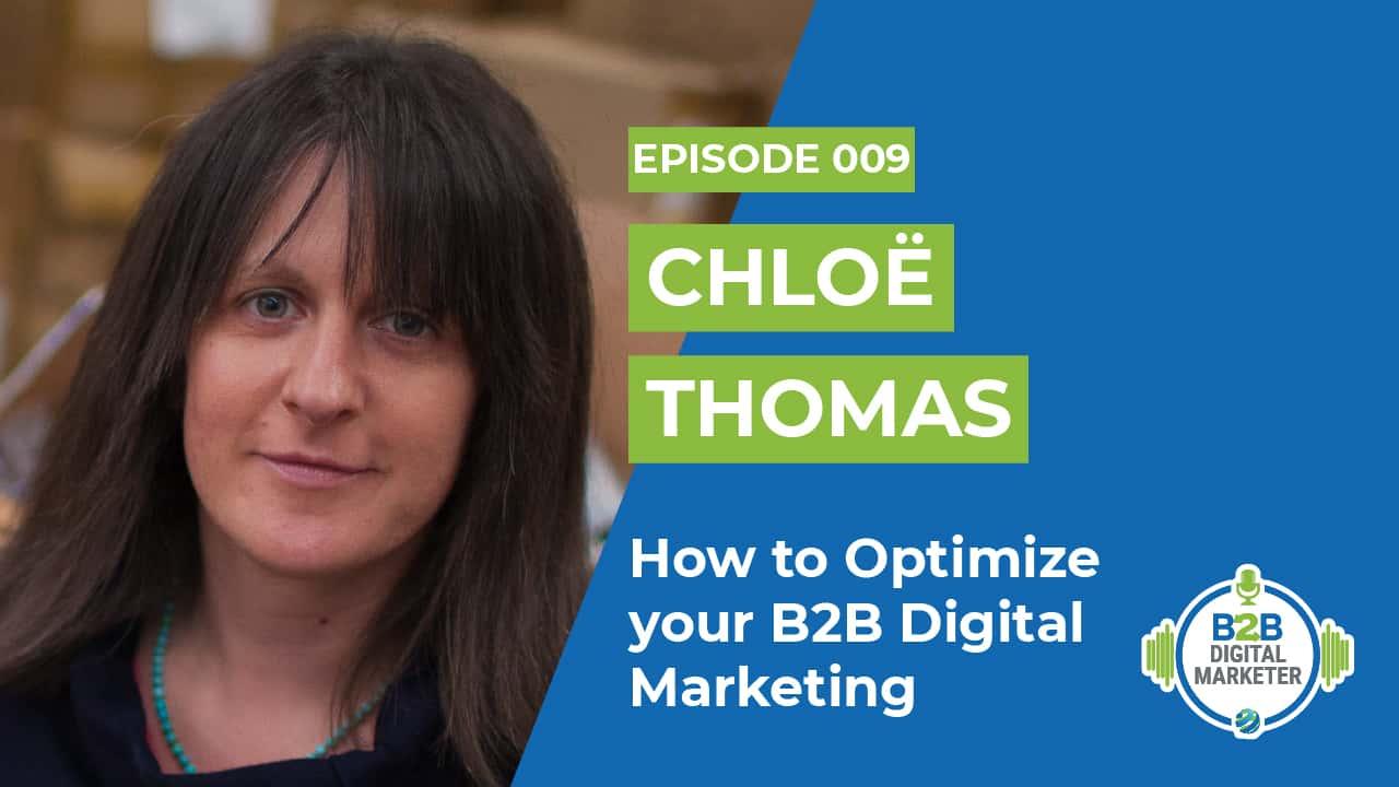 How to optimize b2b digital marketing Chloe Thomas