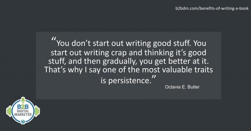 Quote by Octavia E. Butler