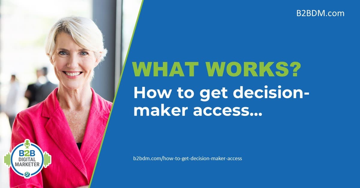 How do you get decision-maker access